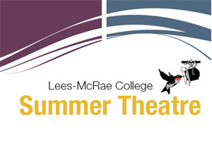 lees mcrae college summer theatre